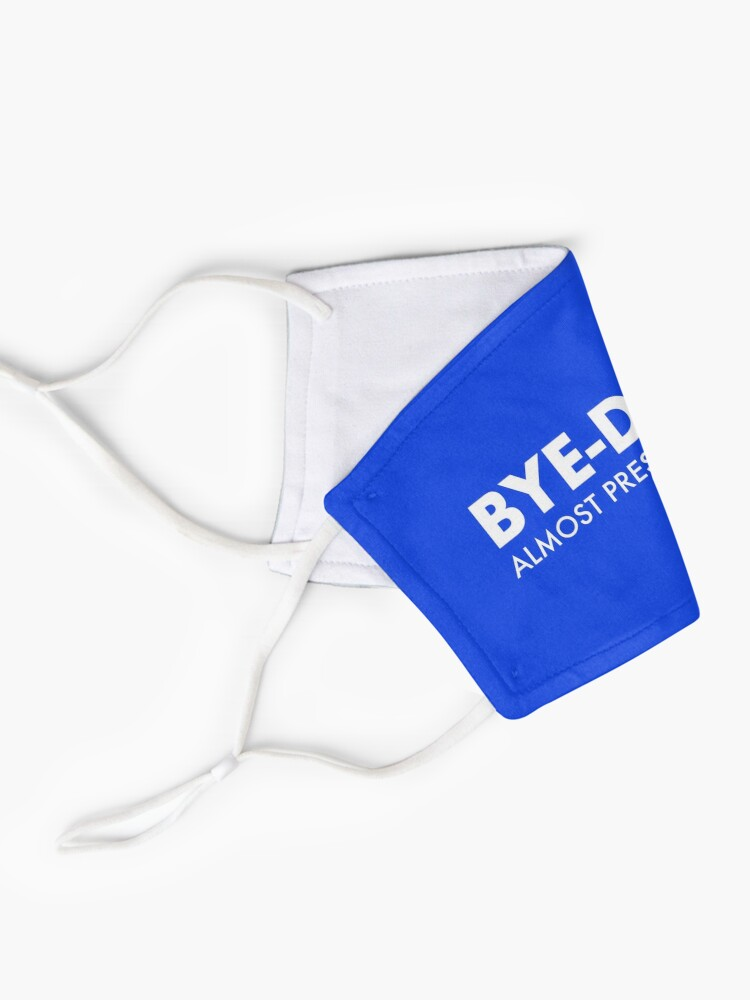 Alternate view of Bye Done Biden funny liberal Joe for President Mask