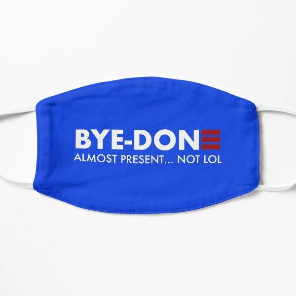 Bye Done Biden funny liberal Joe for President Mask