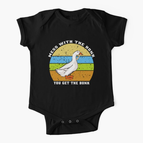 Mess With The Honk You Get The Bonk  Short Sleeve Baby One-Piece