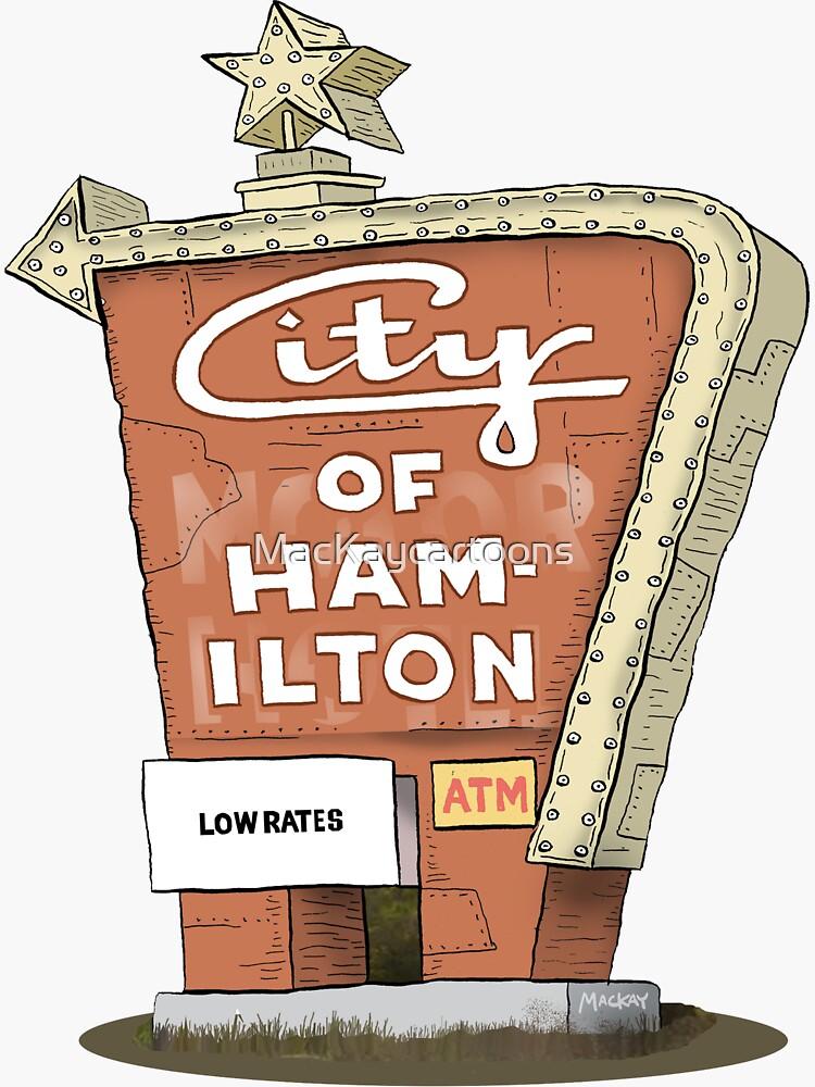 City Motor Hotel Welcome to Hamilton sign by MacKaycartoons
