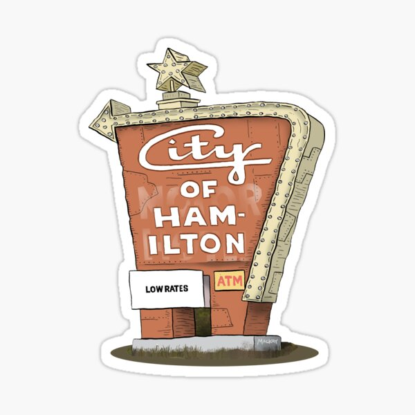 City Motor Hotel Welcome to Hamilton sign Sticker