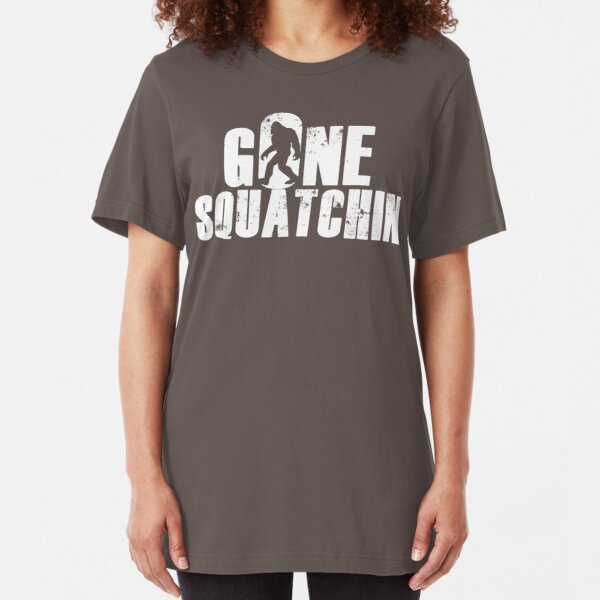 GONE SQUATCHIN' - Bigfoot Shirt Slim Fit T-Shirt
