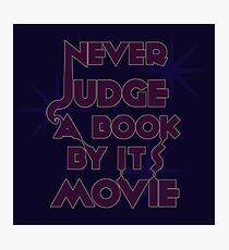 Never Judge A Book By Its Movie (Purple on Blue) Photographic Print