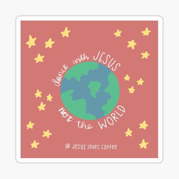 Dance with Jesus Sticker