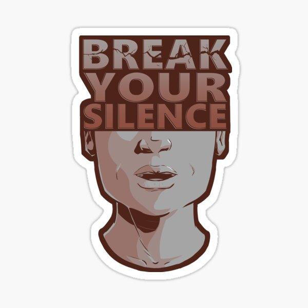 Break Your Silence Male 2 Sticker