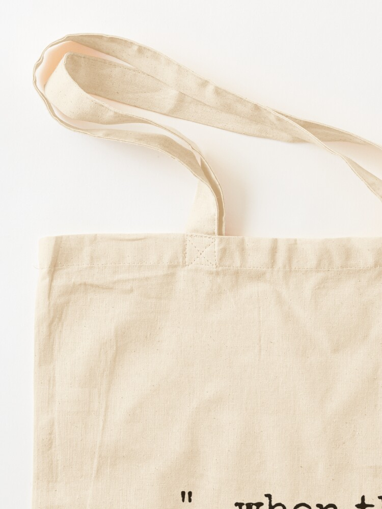 Alternate view of When There Are Nine Tote Bag