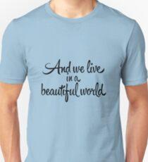 Beautiful World Unisex T-Shirt