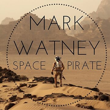 MARK WATNEY; SPACE PIRATE by buttermybooks