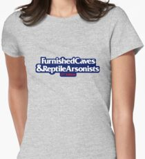Furnished Caves & Reptile Arsonists Womens Fitted T-Shirt