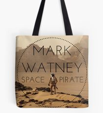MARK WATNEY; SPACE PIRATE Tote Bag