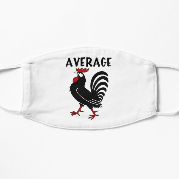 Average Rooster Pecker Flat Mask