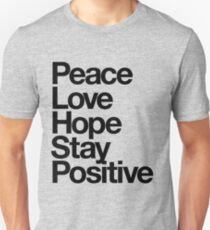 Peace Love Hope Stay Positive T-Shirt