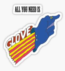 all you need is glove Sticker