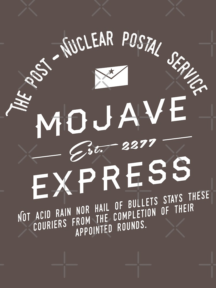 Mojave Express - The Post Nuclear Postal Service. | Unisex T-Shirt