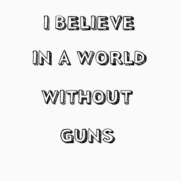 No guns by TatiDuarte