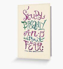 Study Broadly Greeting Card