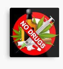 no drugs Metal Print