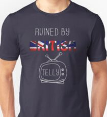 Ruined By British Telly T-Shirt