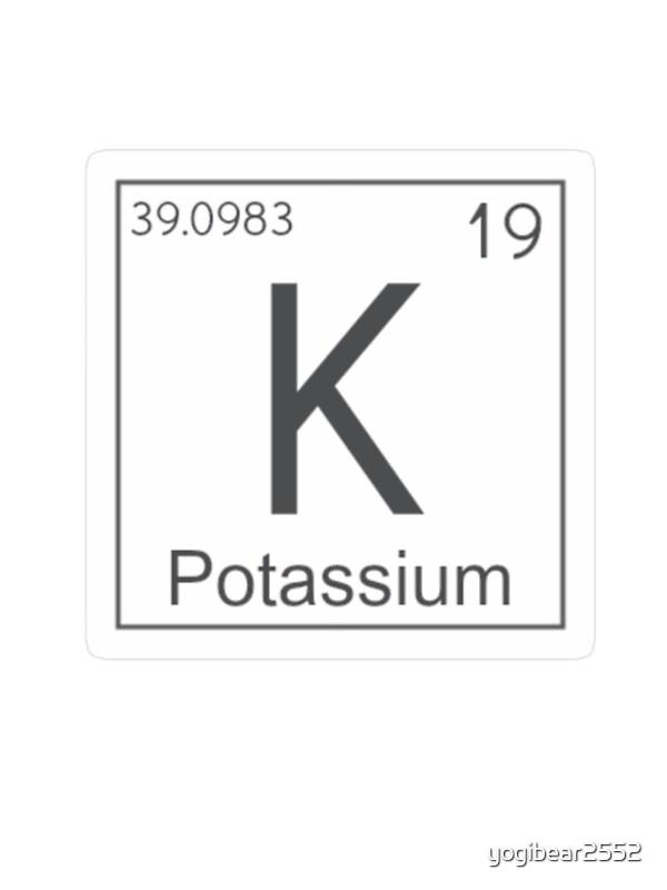 Periodic table potassium periodic table symbol periodic table of k potassium element stickers by yogibear2552 redbubble periodic table potassium periodic table symbol urtaz Choice Image