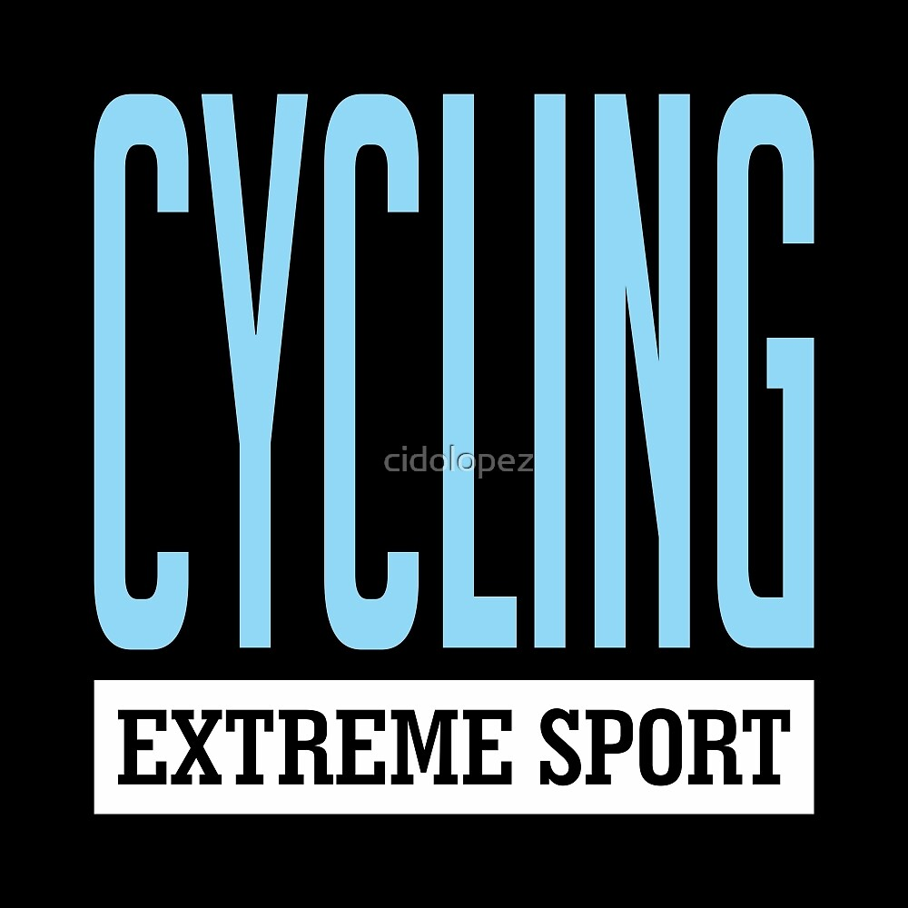 Cycling Extreme Sport by cidolopez