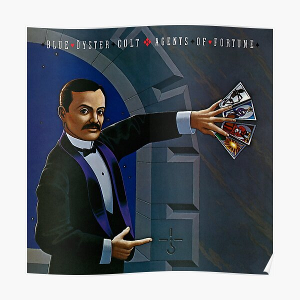 Blue Oyster Cult - Agents Of Fortune Poster
