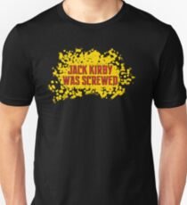 Jack Kirby Was Screwed Unisex T-Shirt