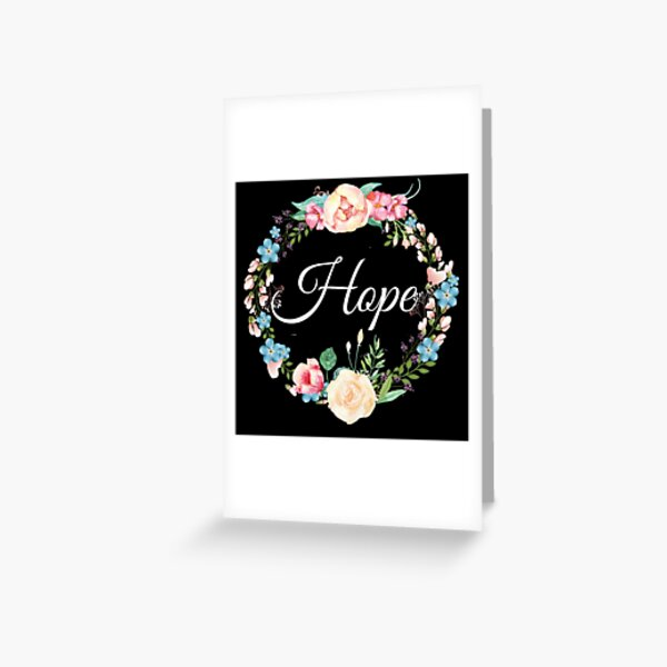 Inspirational Gift - Hope Floral Present Greeting Card
