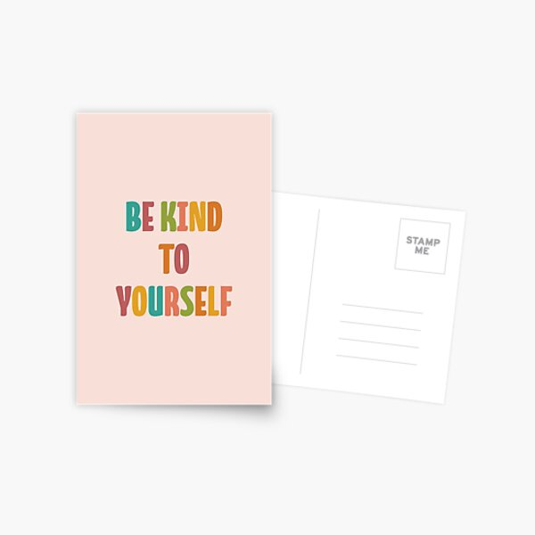 Be Kind To Yourself (Pink Option) Postcard