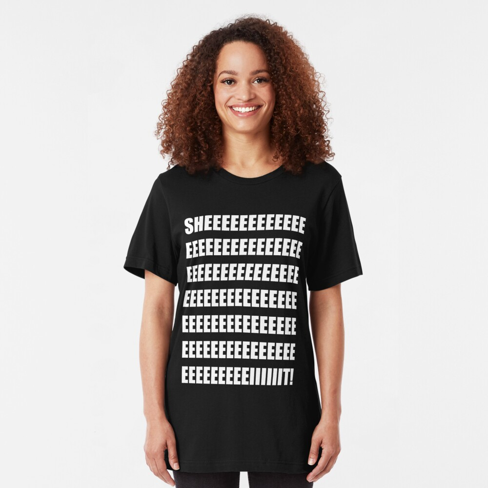 SHEEEEEEIT! Slim Fit T-Shirt