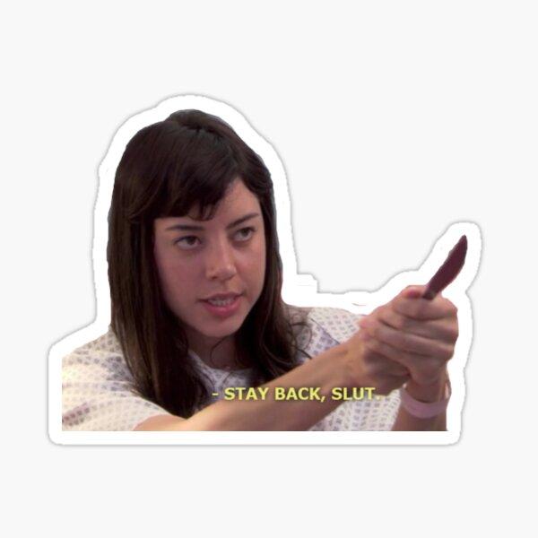 stay back, slut Sticker