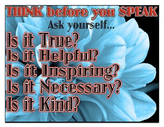 Think Before You Speak by hcorrigan