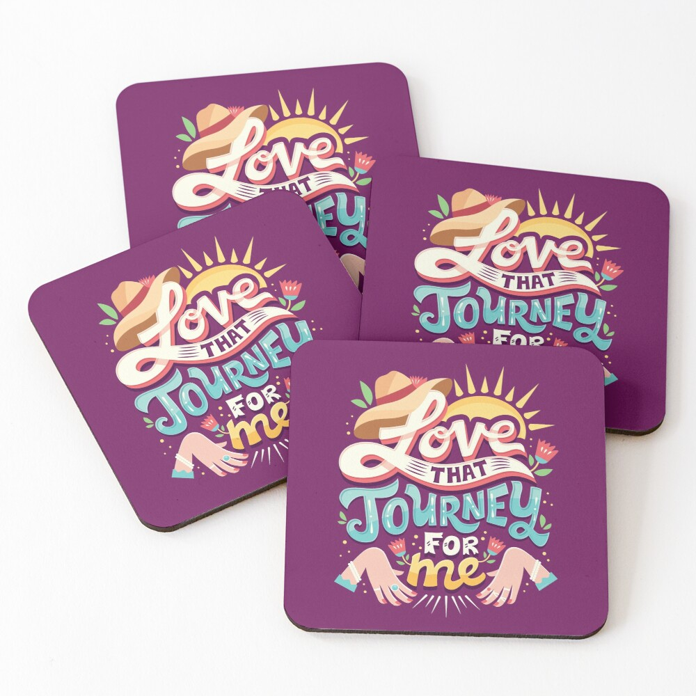 Love that journey for me Coasters (Set of 4)