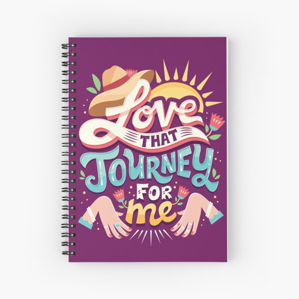 Love that journey for me Spiral Notebook