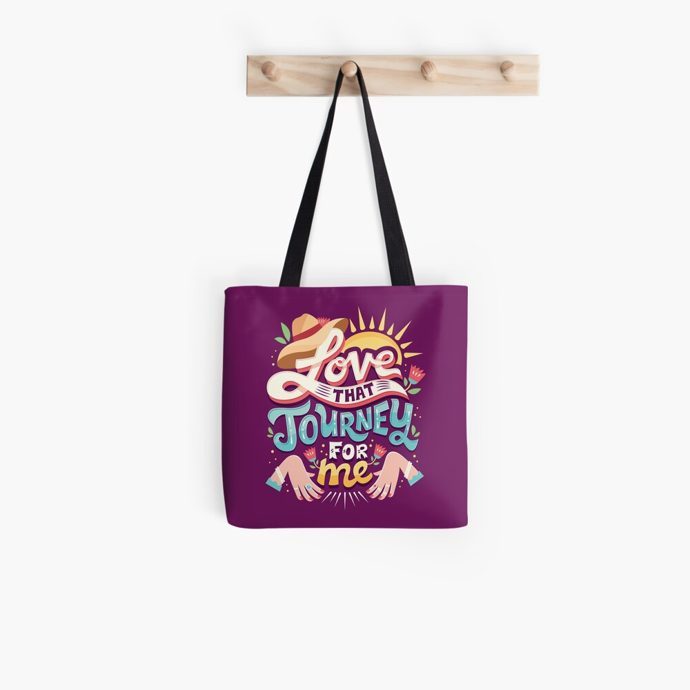 Love that journey for me Tote Bag