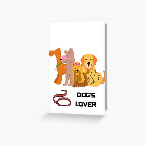 Dog's Lover Greeting Card