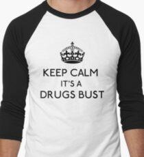 Keep Calm, It's A Drugs Bust (Black) Men's Baseball ¾ T-Shirt