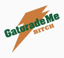 Breaking Bad - Gatorade Me BITCH | Unisex T-Shirt