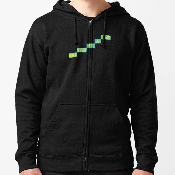 One Step At A Time Zipped Hoodie