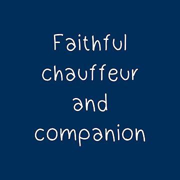 Faithful chauffeur and companion by BlaaChristian