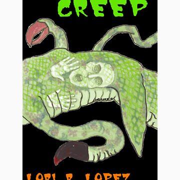 CREEP by Lori-R-Lopez