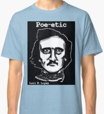 POE-ETIC Classic T-Shirt