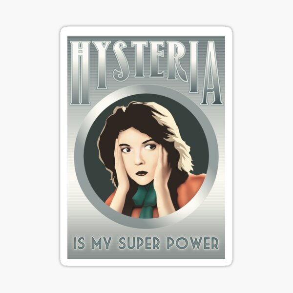 Lillian Gets Hysterical Sticker