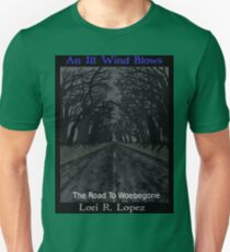 THE ROAD TO WOEBEGONE T-Shirt
