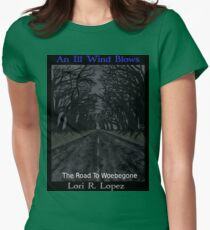 THE ROAD TO WOEBEGONE Womens Fitted T-Shirt