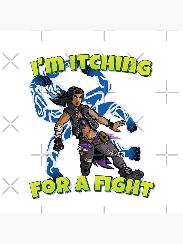 I'm Itching For A Fight Amara The Siren Borderlands 3 The Tiger of Partali by WordsGamersUse