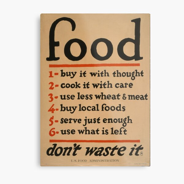 Food: Don't waste it Metal Print