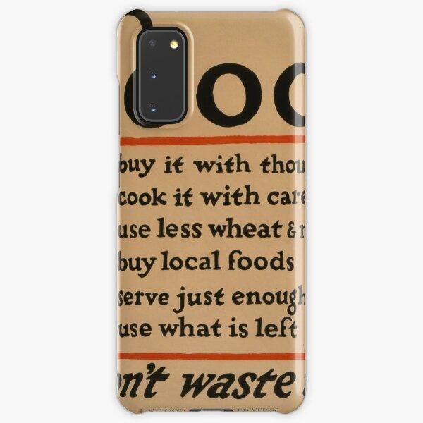 Food: Don't waste it Samsung Galaxy Snap Case