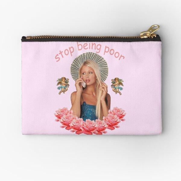 Paris Hilton 'Stop Being Poor' Zipper Pouch