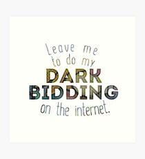 Dark Bidding on the Internet Art Print