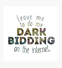 Dark Bidding on the Internet Photographic Print